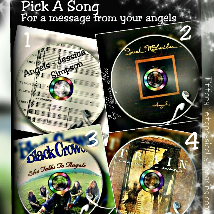 Pick A Song For A Message From Your Angels by TiffanyStiles